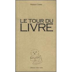 Le tour du livre de Hubert COMTE Ed. volets Verts Librairie Automobile SPE 9782910090227