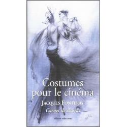 9782910090128 Costumes pour le cinéma de Jacques FONTERAY Edition volets Verts