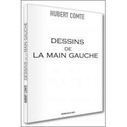 Dessins de la main gauche Hubert Comte Ed. volets Verts Librairie Automobile SPE 9782910090234