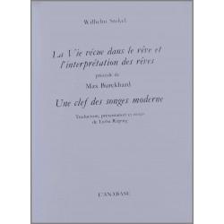 La vie vécue dans le rêve et l'interprétation des rêves De Wilhelm Stekel Ed. l'Anabase Librairie Automobile SPE 9782909535067