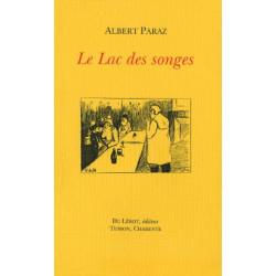 LE LAC DES SONGES de ALBERT PARAZ Librairie Automobile SPE LE LAC DES SONGES
