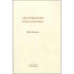 Les Passantes Hollandaises de Gilles Moraton Ed. L'Anabase Librairie Automobile SPE 9782909535265