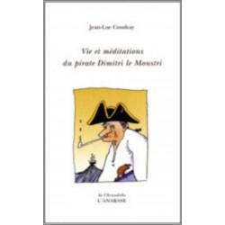 Vie et méditations du pirate Dimitri le monstri de Jean-Luc Coudray Ed. L'Anabase Librairie Automobile SPE 9782909535234