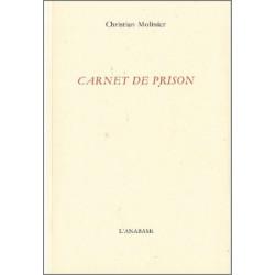 Carnet de prison de Christian Molinier Ed. L'Anabase Librairie Automobile SPE 9782909535401