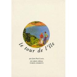 LE TOUR DE L'ÎLE de JEAN PAUL LOUIS Librairie Automobile SPE LE TOUR DE L'ÎLE