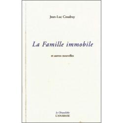 La famille immobile de Jean-Luc Coudray Ed. l'Anabase Librairie Automobile SPE 9782909535173