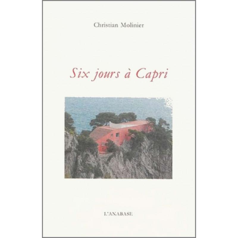 Six jours à Capri de Christian Molinier Ed. l'Anabase Librairie Automobile SPE 9782909535357