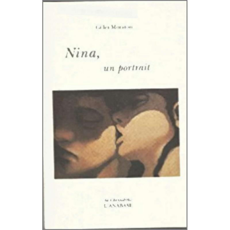 Nina, un portrait de Gilles Moraton Ed. l'Anabase Librairie Automobile SPE 9782909535241