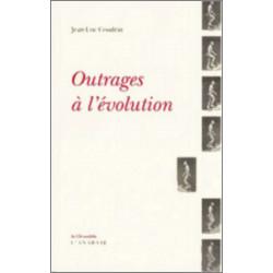 Outrages à l'évolution de Jean-Luc Coudray Ed. l'Anabase Librairie Automobile SPE 9782909535210