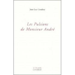 Les pulsions de Monsieur André de Jean-Luc Coudray Ed. l'Anabase Librairie Automobile SPE 9782909535302