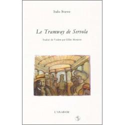 Le tramway de Servola de Italo Svevo Ed. l'Anabase Librairie Automobile SPE 9782909535166