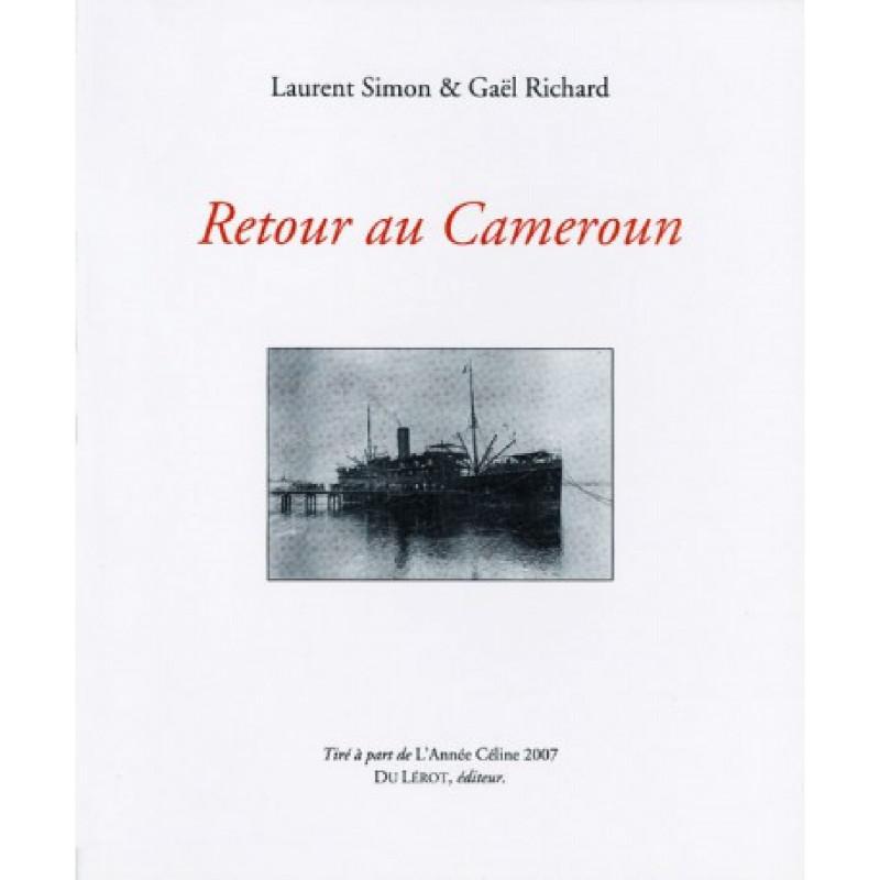 RETOUR AU CAMEROUN de L. SIMON et G. RICHARD Librairie Automobile SPE RETOUR AU CAMEROUN