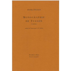 MONOGRAPHIE DE TUSSON 1886 de DANIEL TOUZAUD Librairie Automobile SPE MONOGRAPHIE DE TUSSON