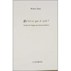 Qu'est-ce que le style ? de Walter Pater Ed. l'Anabase Librairie Automobile SPE 9782909535074