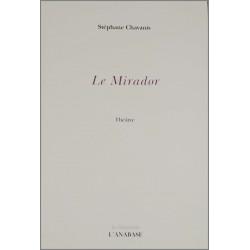 Le mirador de Stéphane Chavanis Ed. l'Anabase Librairie Automobile SPE 9782909535227