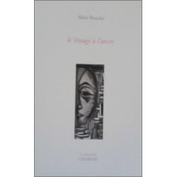 Le voyage à l'ancre de Alain Bouché Ed. l'Anabase Librairie Automobile SPE 9782909535135