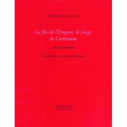 LA FIN DE L'EMPIRE, LE SIÈGE, LA COMMUNE de MAXIME VUILLAUME Librairie Automobile SPE LA FIN DE L'EMPIRE