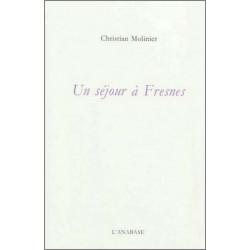 Un séjour à Fresnes de Christian Molinier Ed. l'Anabase Librairie Automobile SPE 9782909535333