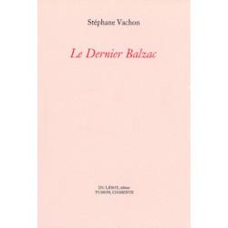 LE DERNIER BALZAC de STEPHANE VACHON Librairie Automobile SPE LE DERNIER BALZAC