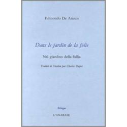 Dans le jardin de la folie de Edmondo De Amicis Ed. l'Anabase Librairie Automobile SPE 9782909535043