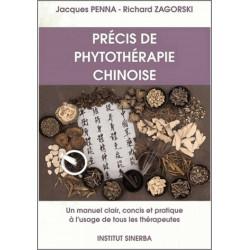 Précis de phytothérapie Chinoise Manuel concis, clair et pratique à l'usage de tous les thérapeutes Librairie Automobile SPE ...