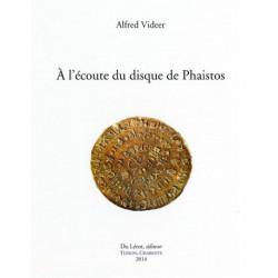 A L'ECOUTE DU DISQUE DE PHAISTOS de ALFRED VIDEER Librairie Automobile SPE A L'ECOUTE