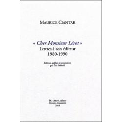 CHER MONSIEUR LÉROT Lettres à son èditeur 1980-1990 de MAURICE CIANTAR Librairie Automobile SPE CHER MONSIEUR LÉROT