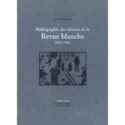 BIOGRAPHIE DES EDITIONS DE LA REVUE BLANCHE 1892-1902 de PATRICK FRÉCHET Librairie Automobile SPE BIOGRAPHIE DES EDITIONS