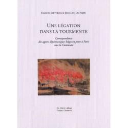 UNE LÉGATION DANS LA TOURMENTE de F. SARTORIUS et J-L De PAEPE Librairie Automobile SPE UNE LEGATION