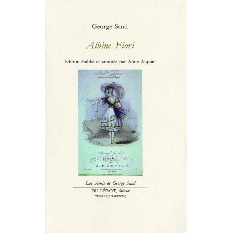 ALBINE FIORI de GEORGE SAND Librairie Automobile SPE ALBINE FIORI