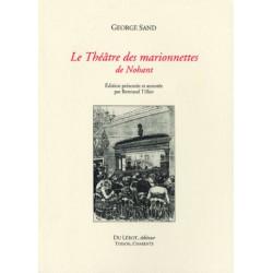 LE THEATRE DES MARIONNETTES DE NOHANT de GEORGES SAND Librairie Automobile SPE LE THEATRE DE MARIONNETTES
