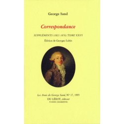 CORRESPONDANCE SUPPLÉMENTS 1821-1876 Tome XXVI de GEORGE SAND Librairie Automobile SPE CORRESPONDANCE SUPPLÉMENTS
