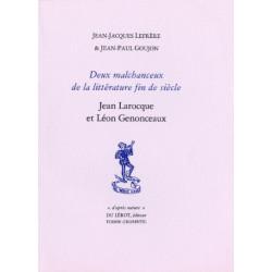 DEUX MALCHANCEUX DE LA LITTÉRATURE FIN DE SIÈCLE de J.J LEFRERE et J.P GOUJON Librairie Automobile SPE DEUX MALCHANCEUX