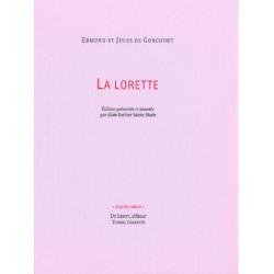 LA LORETTE de EDMOND et JULES DE GONCOURT Librairie Automobile SPE LA LORETTE