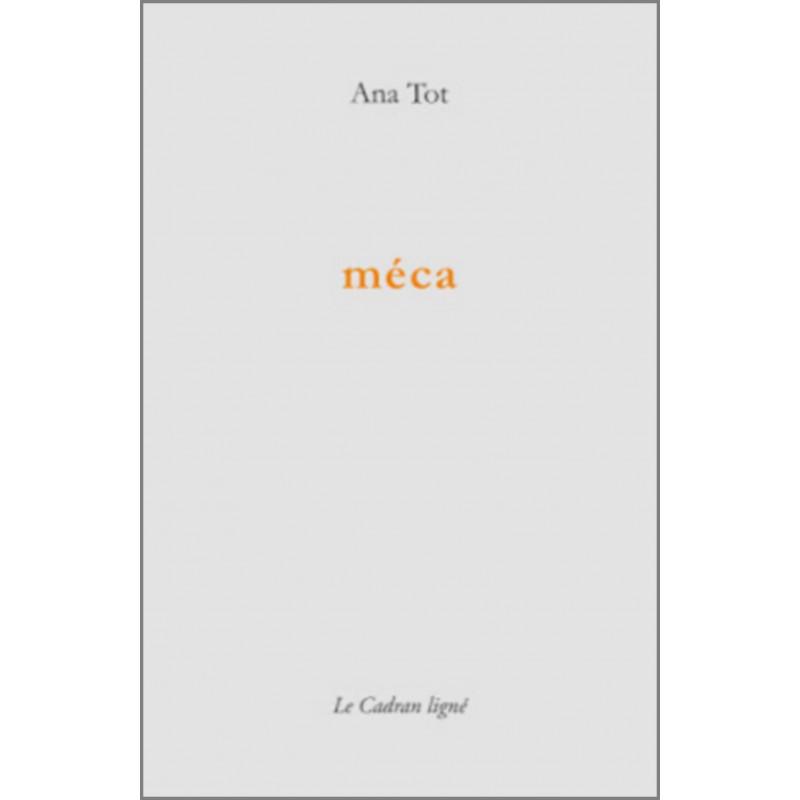 MÉCA De ANA TOT Ed. Le Cadran Ligné Librairie Automobile SPE 9782954369655