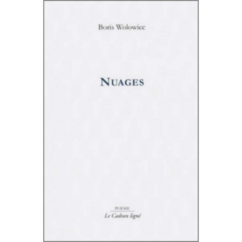 9782954369617 NUAGES de BORIS WALOWIEC Edition Le Cadran Ligné