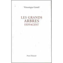 LES GRANDS ARBRES S'EFFACENT de Véronique Gentil Ed. Pierre Mainard Librairie Automobile SPE 9782913751552