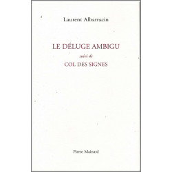 LE DÉLUGE AMBIGU De Laurent Albarracin Ed. Pierre Mainard Librairie Automobile SPE 9782913751545