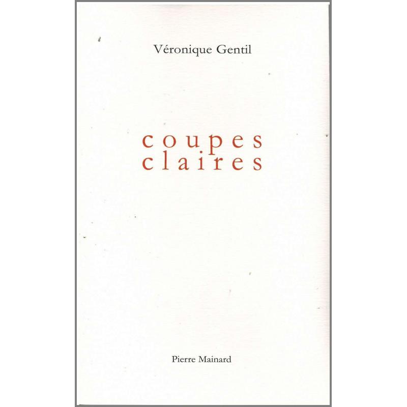 COUPES CLAIRES De Véronique Gentil Ed. Pierre Mainard Librairie Automobile SPE 9782913751446