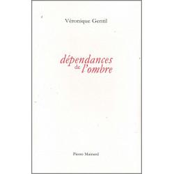 DÉPENDANCES DE L'OMBRE De Véronique Gentil Ed. Pierre Mainard Librairie Automobile SPE 9782913751408