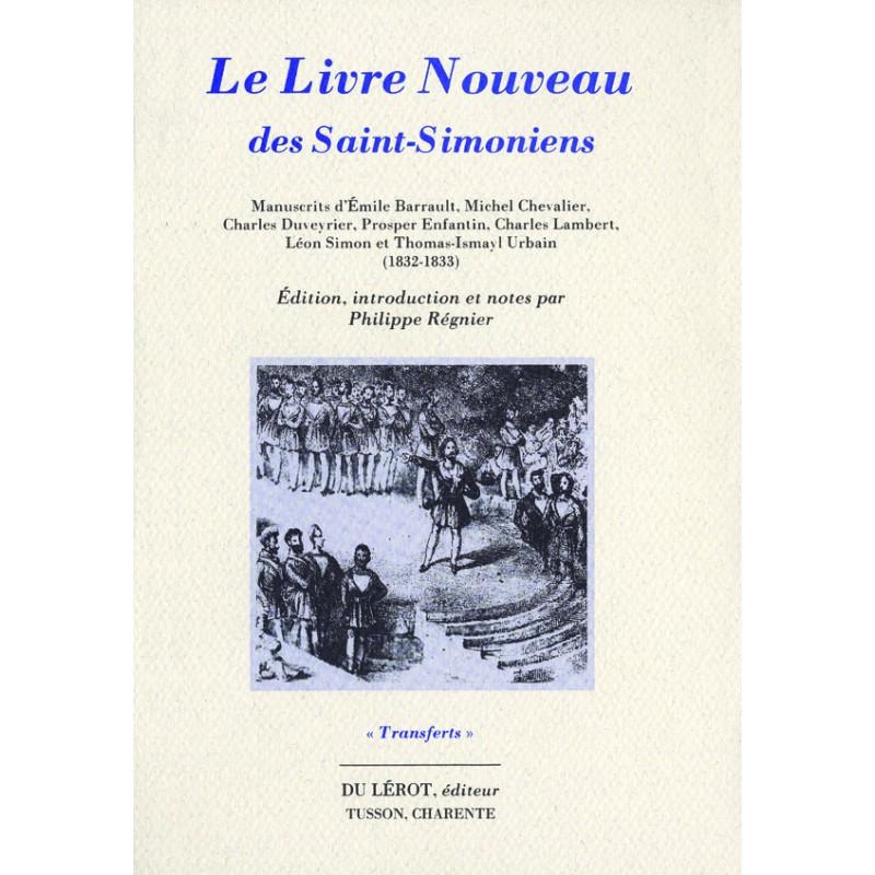 LE LIVRE NOUVEAU DES SAINT-SIMONIENS de Philippe RÉGNIER Librairie Automobile SPE LE LIVRE NOUVEAU