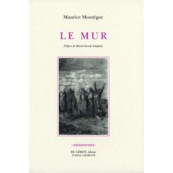 LE MUR de Maurice MONTÉGUT Librairie Automobile SPE LE MUR
