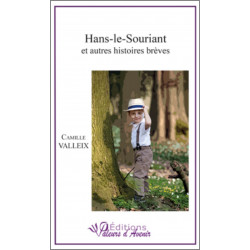 Hans-le-souriant et autres histoires de Camille VALLEIX Ed. Valeurs d'Avenir Librairie Automobile SPE 9791092673098