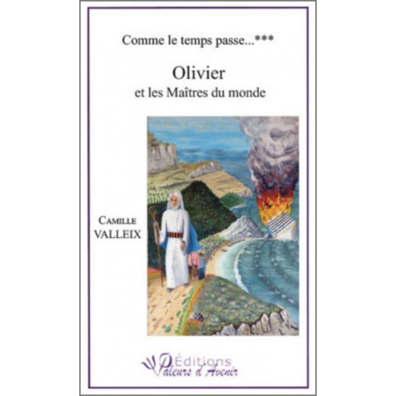 Olivier et les maîtres du Monde de Camille VALLEIX Ed. Valeurs d'Avenir Librairie Automobile SPE 9791092673067