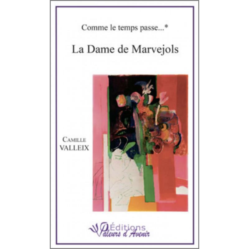 La Dame de Marvejols de Camille VALLEIX Ed. Valeurs d'Avenir Librairie Automobile SPE 9782953968408