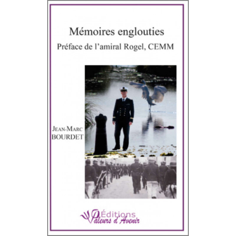 Mémoires englouties de JM Bourdet Ed. Valeurs d'Avenir Librairie Automobile SPE 9791092673104