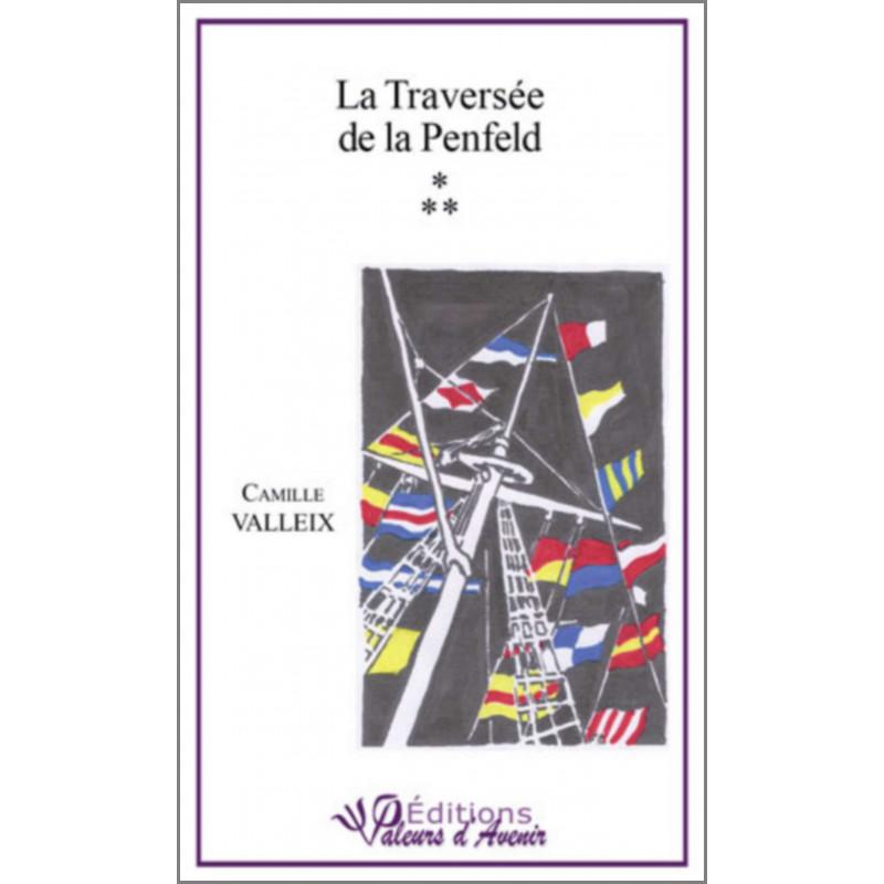La traversée de la Penfeld De Camille CALLEIX Ed. Valeurs d'Avenir Librairie Automobile SPE 9782953968415