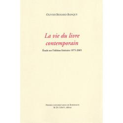 LA VIE DU LIVRE CONTEMPORAIN de Olivier BESSARD-BANQUY Librairie Automobile SPE LA VIE DU LIVRE