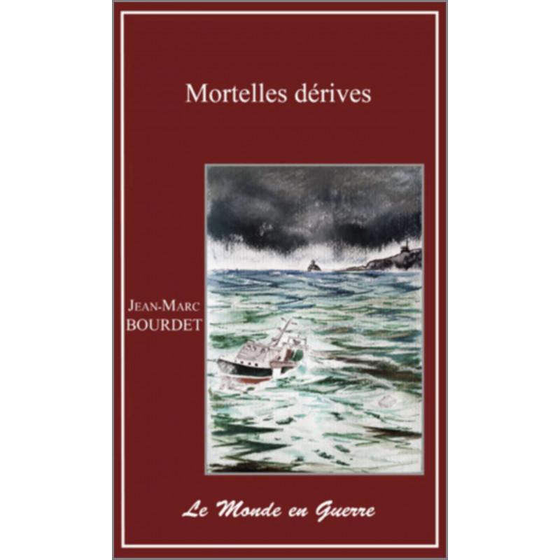 Mortelle dérives De JM Bourdet Ed. Valeurs d'Avenir Librairie Automobile SPE 9791092673197