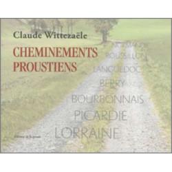 Cheminements Proustiens De Claude Wittezaële Ed. De la Spirale Librairie Automobile SPE 9791090757141